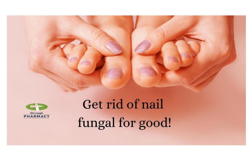 Nail fungal - get rid of it!